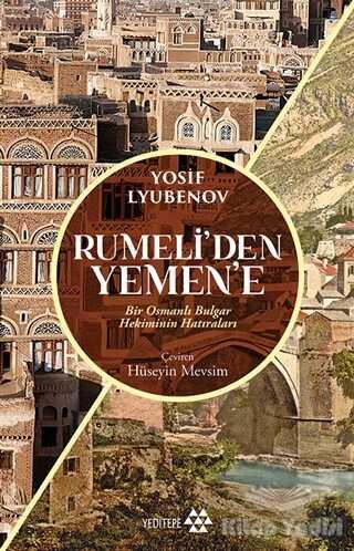 Yeditepe Yayınevi - Rumeli'den Yemen'e