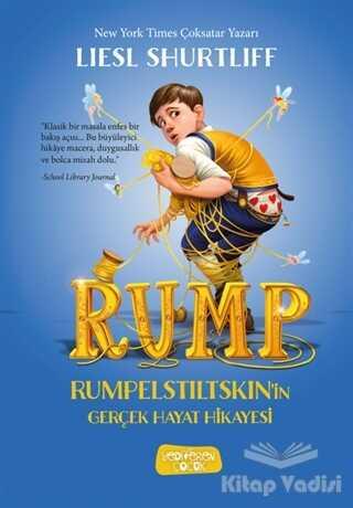 Yediveren Çocuk - Rump - Rumpelstiltskin'in Gerçek Hayat Hikayesi