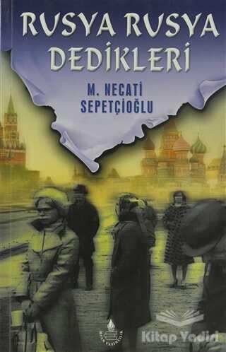 İrfan Yayıncılık - Rusya Rusya Dedikleri
