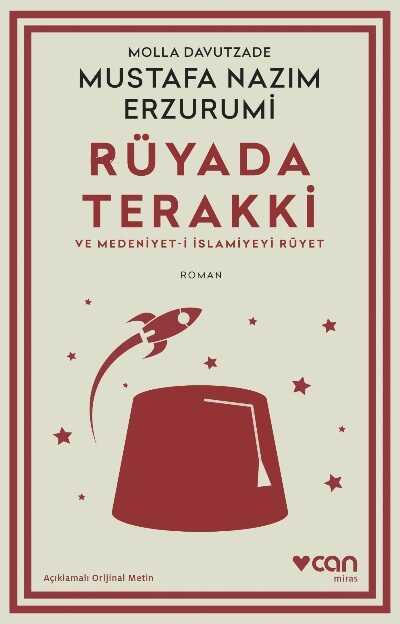 Can Yayınları - Rüyada Terakki ve Medeniyet-i İslamiyeyi Rüyet (Açıklamalı Orijinal Metin)