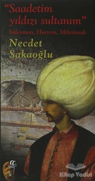 Oğlak Yayıncılık - Saadetim Yıldızı Sultanım