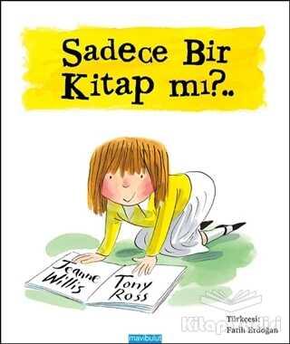 Mavibulut Yayınları - Sadece Bir Kitap mı?..