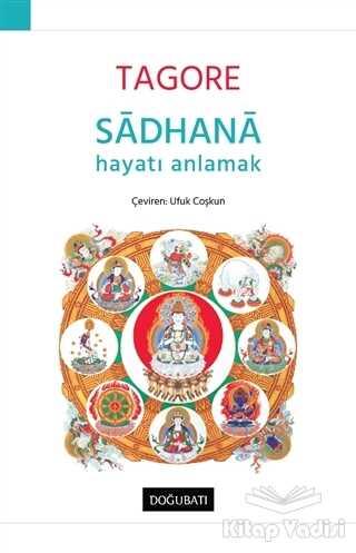 Doğu Batı Yayınları - Sadhana - Hayatı Anlamak