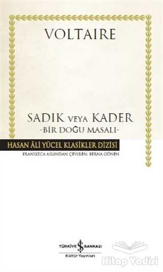İş Bankası Kültür Yayınları - Sadık veya Kader (Ciltli)