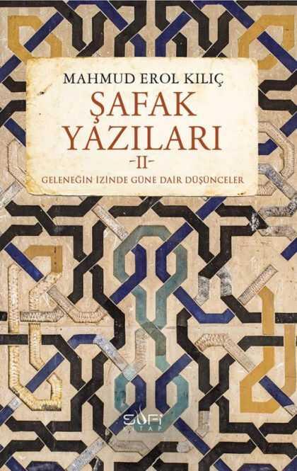 Sufi Kitap - Şafak Yazıları 2
