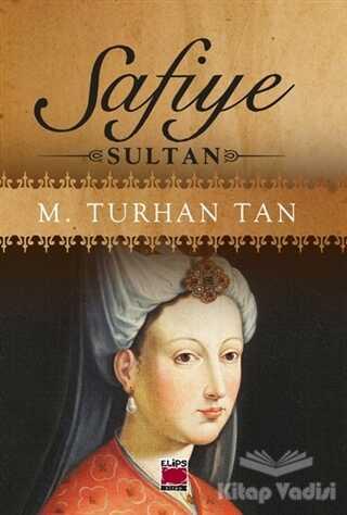 Elips Kitap - Safiye Sultan