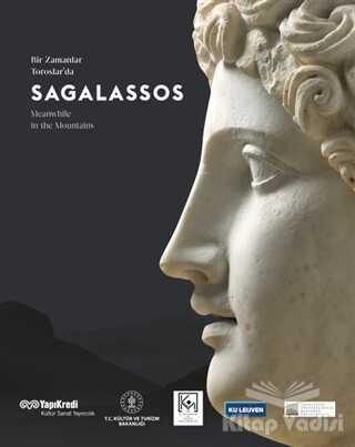 Yapı Kredi Yayınları Sanat - Sagalassos - Bir Zamanlar Toroslarda
