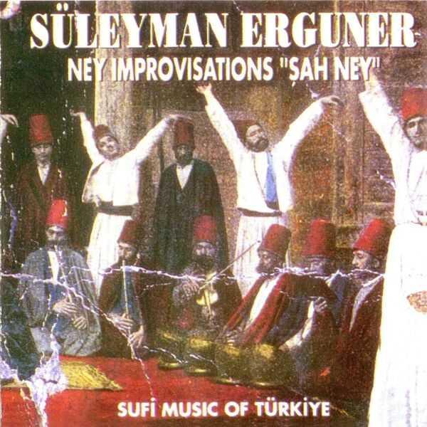 Mega Müzik - Şah Ney Süleyman Erguner