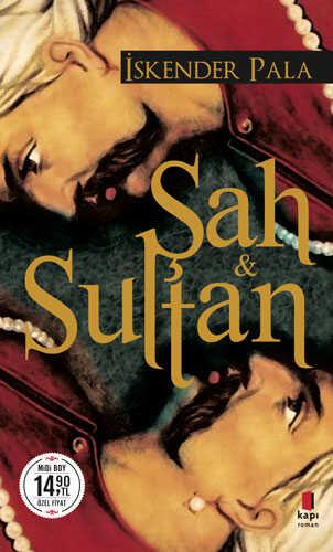 Kapı Yayınları - Şah ve Sultan (Midi Boy)