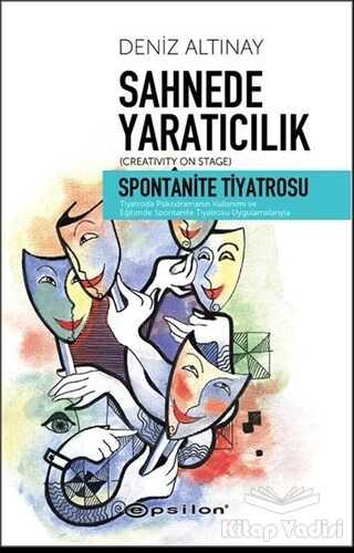 Epsilon Yayınevi - Sahnede Yaratıcılık - Spontanite Tiyatrosu