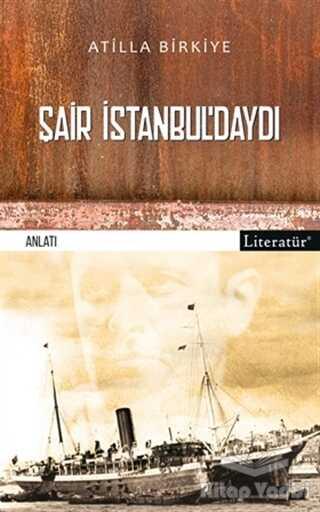Literatür Yayıncılık - Şair İstanbul'daydı