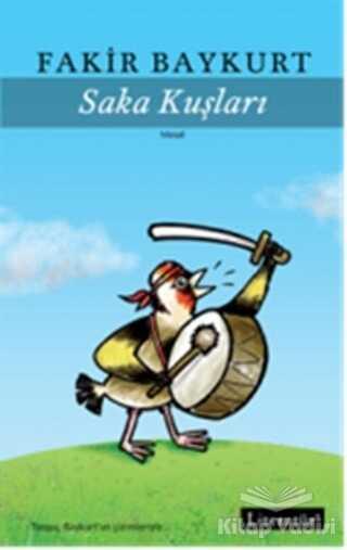 Literatür Yayıncılık - Saka Kuşları