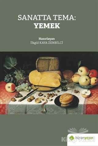 Hiperlink Yayınları - Sanatta Tema: Yemek
