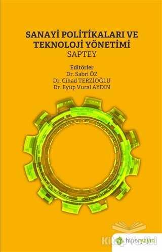 Hiperlink Yayınları - Sanayi Politikaları ve Teknoloji Yönetimi