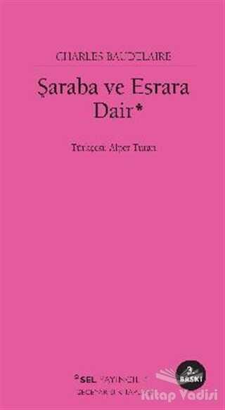 Sel Yayıncılık - Şaraba ve Esrara Dair