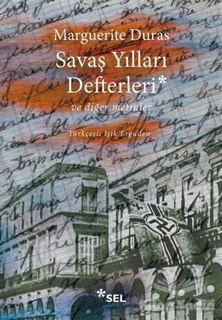 Sel Yayıncılık - Savaş Yılları Defterleri