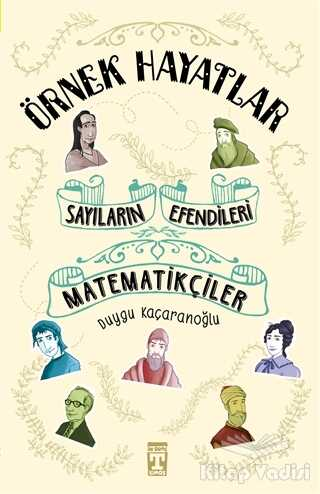 Genç Timaş - Sayıların Efendileri - Matematikçiler