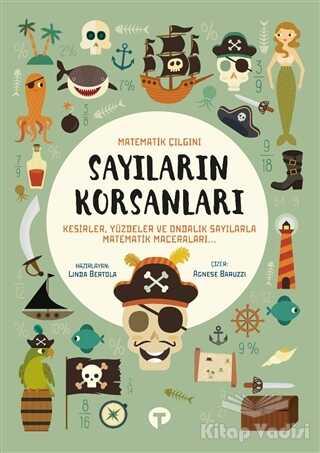 Turkuvaz Kitap - Sayıların Korsanları - Matematik Çılgını