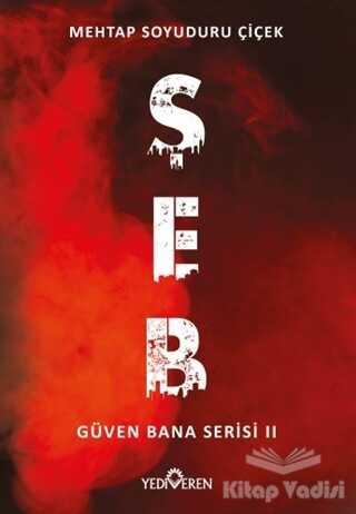 Yediveren Yayınları - Şeb - Güven Bana Serisi 2