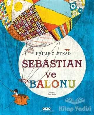 Yapı Kredi Yayınları - Sebastian ve Balonu