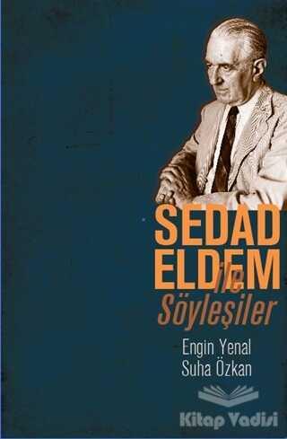 Literatür Yayıncılık - Sedad Eldem ile Söyleşiler