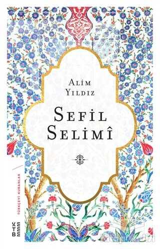 Ketebe Yayınları - Sefil Selimi