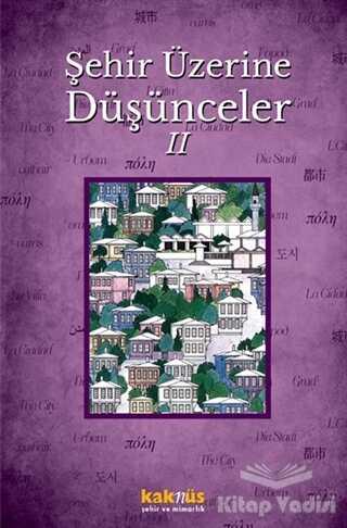 Kaknüs Yayınları - Şehir Üzerine Düşünceler 2