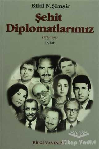 Bilgi Yayınevi - Şehit Diplomatlarımız 1973-1994 (2 Cilt Takım)