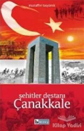 Birey Yayıncılık - Şehitler Destanı Çanakkale