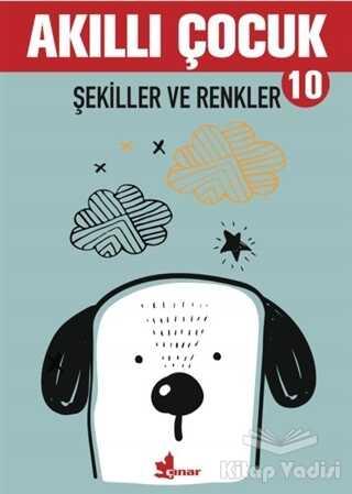Çınar Yayınları - Şekiller ve Renkler - Akıllı Çocuk 10