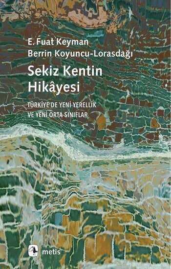 Metis Yayınları - Sekiz Kentin Hikayesi