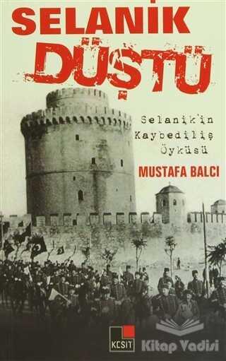 Kesit Yayınları - Selanik Düştü