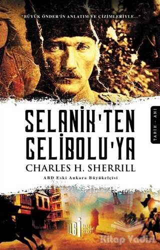 İlgi Kültür Sanat Yayınları - Selanik'ten Gelibolu'ya