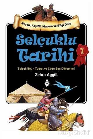 Uğurböceği Yayınları - Selçuklu Tarihi 1