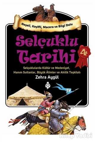 Uğurböceği Yayınları - Selçuklu Tarihi 4