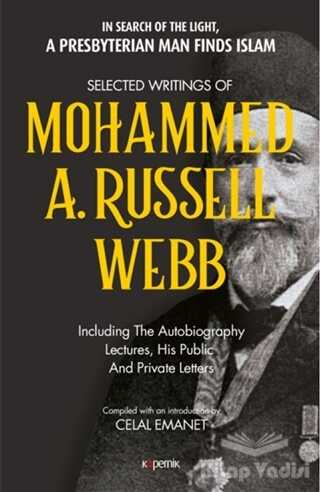 Kopernik Kitap - Selected Writings of Mohammed A. Russel Webb