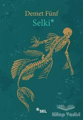 Sel Yayıncılık - Selki