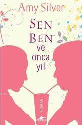 - Sen Ben ve Onca Yıl