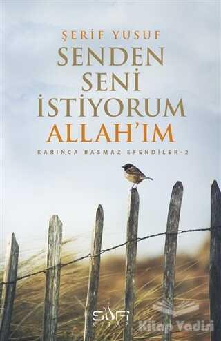 Sufi Kitap - Seni Senden İstiyorum Allah'ım