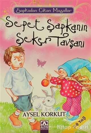 Altın Kitaplar - Çocuk Kitapları - Sepet Şapkanın Şeker Tavşanı
