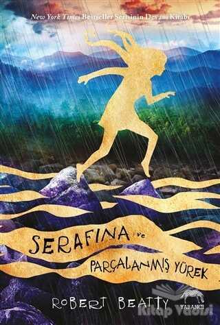 Yabancı Yayınevi - Serafina ve Parçalanmış Yürek