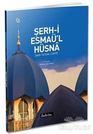 Şadırvan Yayınları - Şerh-i Esmaü'l Hüsna