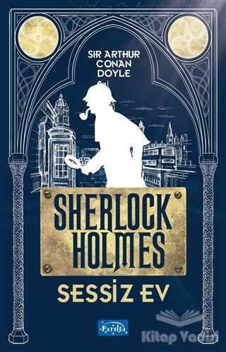 Parıltı Yayınları - Sessiz Ev - Sherlock Holmes