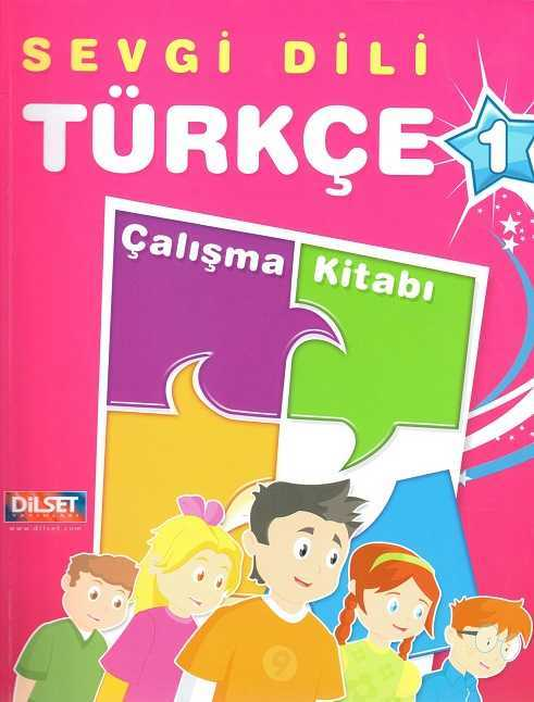 Dilset Sevgi Dili Türkçe Eğitim - Sevgi Dili Türkçe Çalışma Kitabı 1