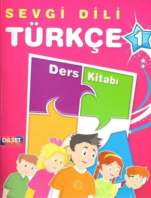 Dilset Sevgi Dili Türkçe Eğitim - Sevgi Dili Türkçe Ders Kitabı 1