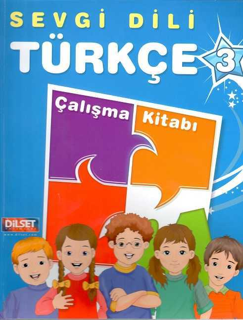 Dilset Sevgi Dili Türkçe Eğitim - Sevgi Dili Türkçe 3 Çalışma Kitabı