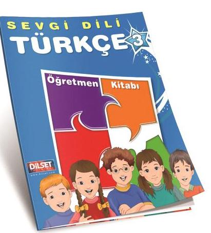 Dilset Sevgi Dili Türkçe Eğitim - Sevgi Dili Türkçe 3 Öğretmen Kitabı Dilset Yay.