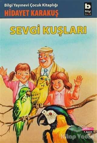 Bilgi Yayınevi - Sevgi Kuşları