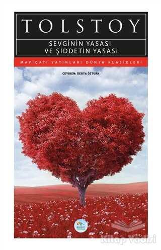 Maviçatı Yayınları - Sevginin Yasası ve Şiddetin Yasası