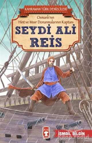 Timaş Çocuk - Seydi Ali Reis - Kahraman Türk Denizcileri